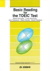Basic Reading for the TOEIC® Test|Seibido Publishing