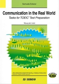 communication in the real world tasks for toeic test preparation